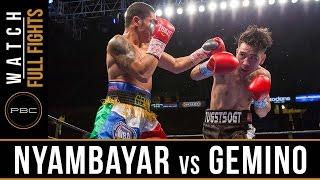 Nyambayar vs Gemino FULL FIGHT: February 25, 2017 - PBC on FS1