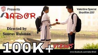 Aador | Bangla Shortfilm 2017 | Vaberdheki | Sourav Rahman