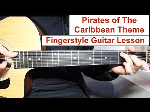 Pirates of the Caribbean Theme   Fingerstyle Guitar Lesson (Tutorial) How to play Fingerstyle