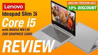 Lenovo Ideapad Slim 3i Core i5 Review | NVIDIA MX130 2GB Graphics with 15.6 Inch FHD Display