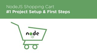 NodeJS / Express / MongoDB - Build a Shopping Cart - #1 Intro & Setup