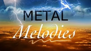 Epic & Beautiful Metal Melodies PART 1