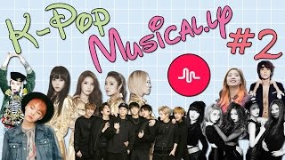 K-Pop Musical.ly #2 @ashhliee