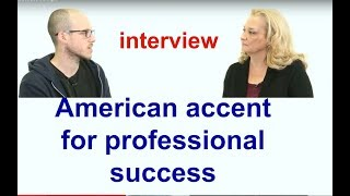 American accent for professional success - interview with a student