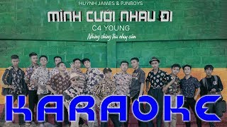 [KARAOKE] MÌNH CƯỚI NHAU ĐI - Pjnboys x Huỳnh James (Beat Gốc Có Bè)