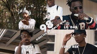 98 Pee x Lil Dab x 98 Zay x Yung Rek -