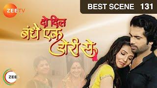 Do Dil Bandhe Ek Dori Se - Episode 131  - February 10, 2014 - Episode Recap