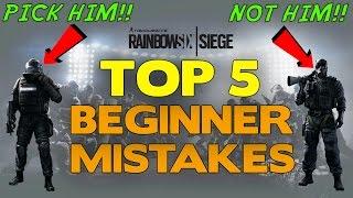 Rainbow Six Siege Tips || Top 5 Beginner Mistakes
