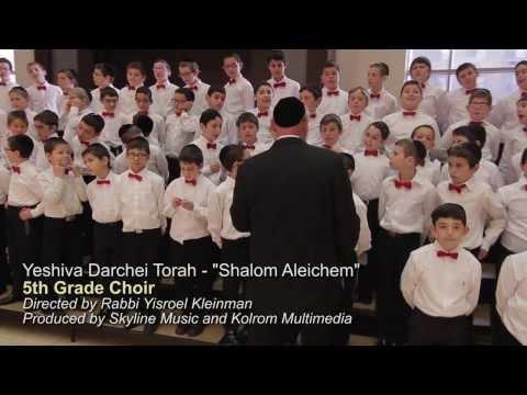 Yeshiva Darchei Torah Choir - Shalom Aleichem