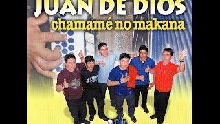 JUAN DE DIOS (2009 / CD COMPLETO) Chamamé no makana