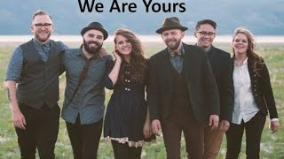 I Am They - We Are Yours (Lyrics)