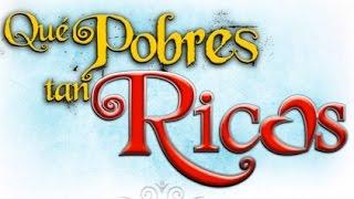 Qué Pobres Tan Ricos - Capítulo 117 (HD)