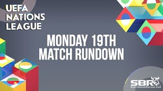 Nations League Betting and Match Predictions   Team Bankroll   Monday 19th November Matches