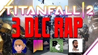 Titanfall 2: 3 DLC Rap Song
