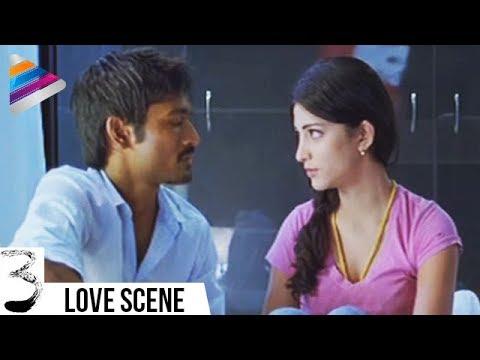 First Night Scene Dhanush & Shruti Haasan Romantic Scene Of The Day 3 Movie Telugu Filmnagar