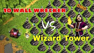 10 Wall Wrecker vs 500 Wizard Towers | clash of clans Private server 2018