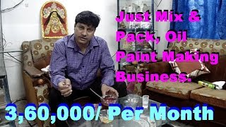 How to make Oil Paint. Oil paint Making Business Idea.Easy Business Idea.
