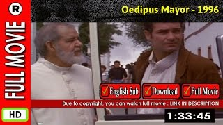 Watch Online : Oedipo alcalde (1996)