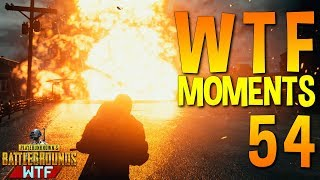 PUBG WTF Funny Moments Highlights Ep 54 (playerunknown's battlegrounds Plays)
