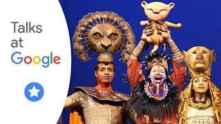 The Lion King: An Actors' Roundtable | Talks at Google