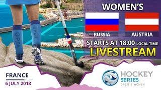 Russia v Austria | 2018 Women's Hockey Series Open France | FULL MATCH LIVESTREAM
