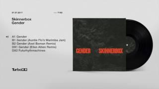 Skinnerbox - Gender (Original Mix)