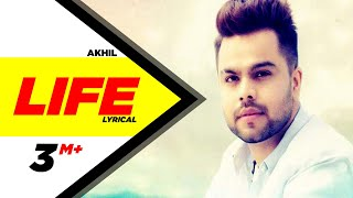 Life | Lyrical Video | Akhil Ft Adah Sharma | Preet Hundal | Latest Punjabi Song 2018