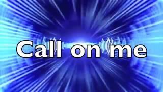 Eric Prydz - Call on me   (Lyrics)