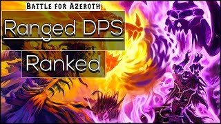 BFA Ranged DPS Ranked, Class Changes and What