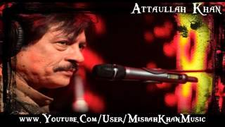 MK Challa Mera Jee Dhola Remix Attaullah Khan