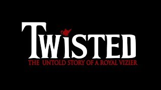 Twisted: The Untold Story of a Royal Vizier (Whole Show)