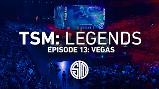 TSM: LEGENDS - Season 2 Episode 13 - Vegas