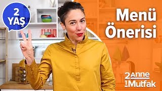 2 Yaş Bebeklerde Günlük Beslenme ve Menü Önerisi | İki Anne Bir Mutfak