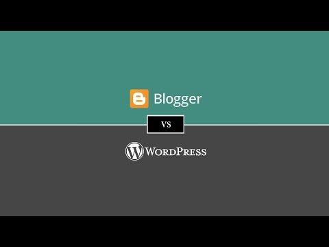 Blogger Vs WordPress | WordPress Vs Blogger Comparison [2018]