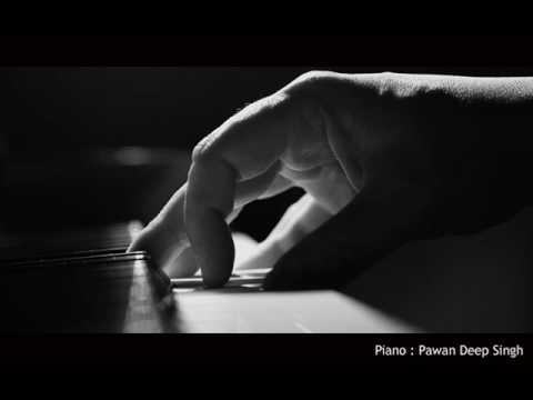kuch kuch hota hai hindi piano - piano cover pawandeep Singh