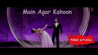 Main Aagar Kahoon ☪ (Tr Altyazılı)