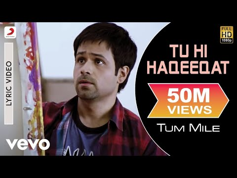 Xxx Mp4 Tu Hi Haqeeqat Lyric Video Tum Mile Emraan Hashmi Soha 3gp Sex