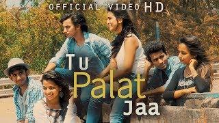 TU PALAT JAA (Official Music Video) | Varun Dhone ft. Rajneesh Patel & Dhruvan Moorthy