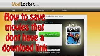 How To Download Movies From Vodlocker