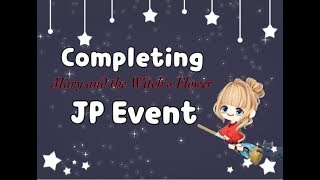 LINE Play - Completing Mary and the Witch