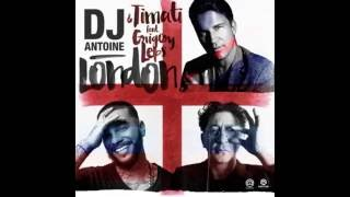 DJ Antoine & Timati ft. Grigory Leps - London