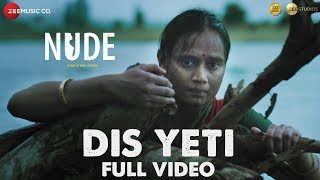 Dis Yeti - Full Video   Nude   Kalyanee Mulay, Chhaya Kadam, Madan Deodhar, Om Bhutkar   Cyli Khare
