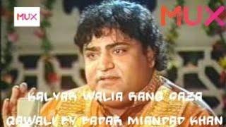 Kalyar Walia Rang Saza badar mian dad