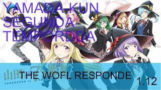 Tendra Yamada kun  To 7 Nin No Majo Segunda Temporada  ? the wofl responde 1.12