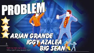 Problem - Ariana Grande ft lggy Azalea & Big Sean With Lyrics | Just Dance 2015