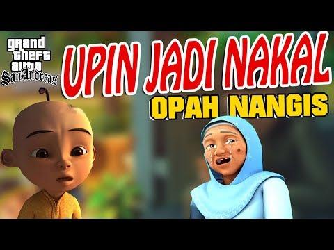 Upin Jadi Anak Nakal, Opah Nangis GTA Lucu