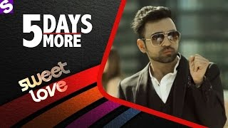 Sweet Love | Nish Pahwa | Fun Facts | 5 Days To Go | Sandeep Raj Films