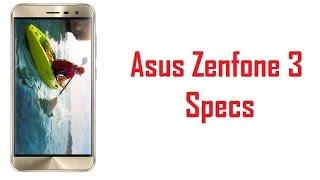 Asus Zenfone 3 Specs, Features & Price