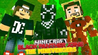 BLACK PANTHER JOINS THE MINEVENGERS - Minecraft Adventure