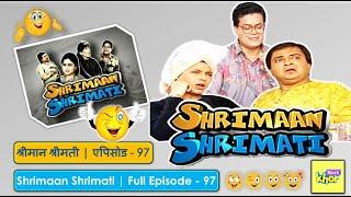 Shrimaan Shrimati    Full Episode 97